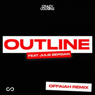 Outline (Feat. Julie Bergan) (OFFAIAH Remix)
