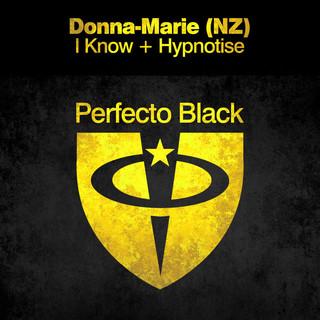 I Know + Hypnotise