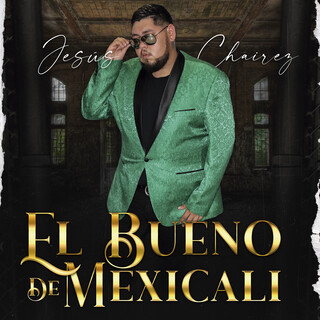 El Bueno De Mexicali