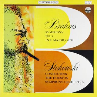Brahms:Symphony No. 3 In F Major, Op. 90
