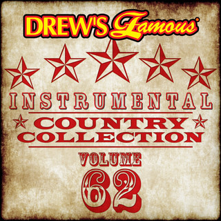 Drew's Famous (Instrumental) Country Collection (Vol. 62)
