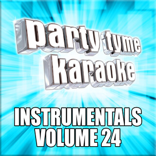 Party Tyme Karaoke - (Instrumental)s 24