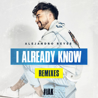 I Already Know (Remixes)