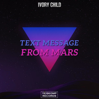 Text Message From Mars