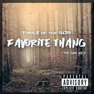Favorite Thang