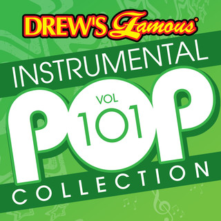 Drew's Famous (Instrumental) Pop Collection (Vol. 101)