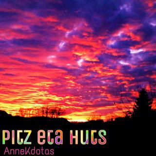 Pitz Eta Huts