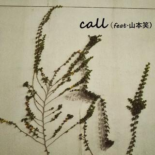 call (feat. 山本笑) (Call (feat. Emi Yamamoto))
