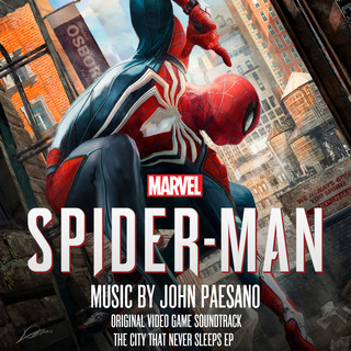 Marvel's Spider - Man:The City That Never Sleeps EP (Original Video Game Soundtrack)