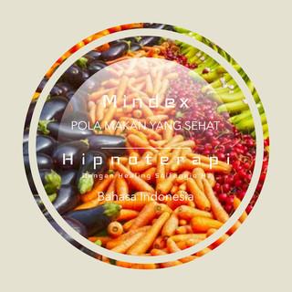 Audio Hypnosis Tentang Pola Makan Yang Sehat