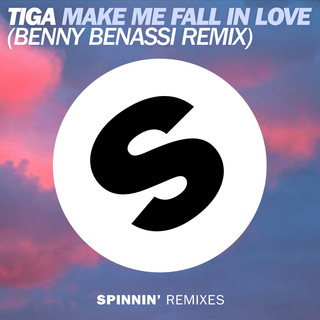Make Me Fall In Love (Benny Benassi Remix)
