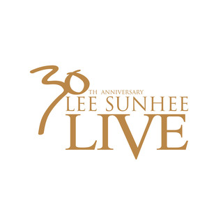 30th Anniversary Lee Sunhee Live