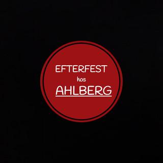 Efterfest Hos Ahlberg (Feat. Ahlberg)