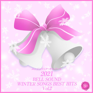 2021 BELL SOUND WINTER SONGS BEST HITS, Vol.2 (2021 Bell Sound Winter Songs Best Hits, Vol. 2)