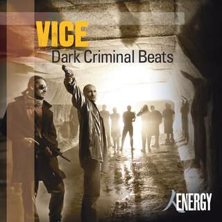 VICE - Dark Criminal Beats