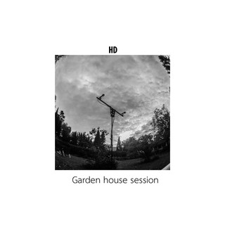 HD Garden House Session