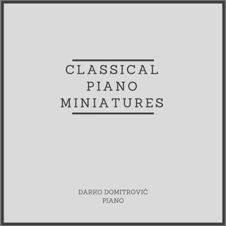 Classical Piano Miniatures