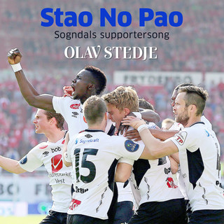 Stao no pao (Sogndals supportersong)