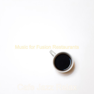Music For Fusion Restaurants