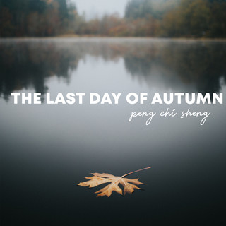 The Last Day of Autumn