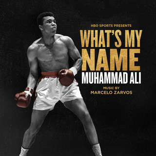 What's My Name - Muhammad Ali (Original Motion Picture Soundtrack)