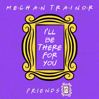 I\'ll Be There For You (\