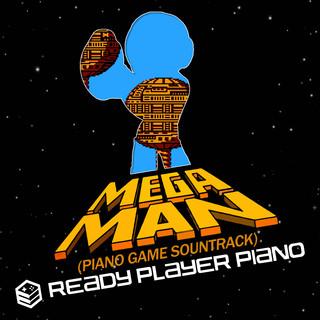 Mega Man (Piano Game Soundtrack)