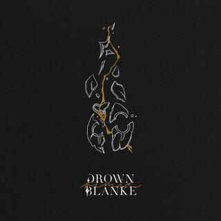 Drown (Blanke Remix)