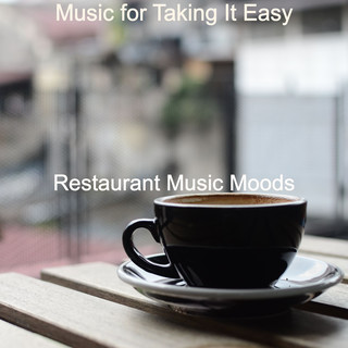 Music For Taking It Easy