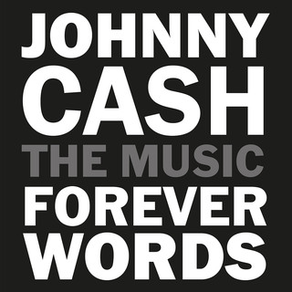 Johnny Cash:Forever Words Expanded