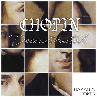 Chopin Deconstructed