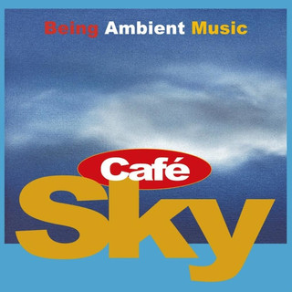 Cafe Sky Chill - Out & Easy Listening