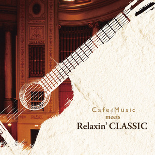 Cafe Music meets Relaxin\' CLASSIC