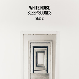 White Noise Sleep Sounds Session 2