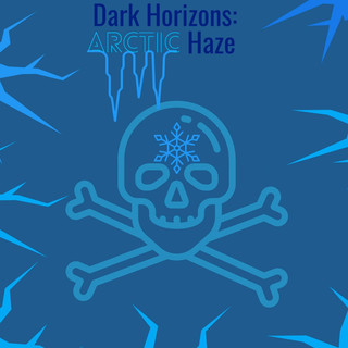 Dark Horizons:Arctic Haze