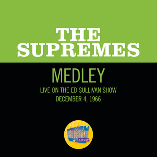 Come See About Me / Stop ! In The Name Of Love / You Can't Hurry Love (Medley / Live On The Ed Sullivan Show, December 4, 1966)