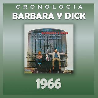 Barbara Y Dick Cronologia - Barbara Y Dick (1966)