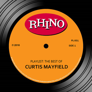 Playlist:The Best Of Curtis Mayfield