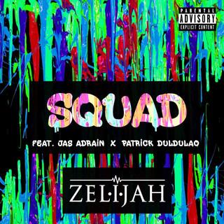 Squad (Feat. Jas Adrain & Patrick Duldulao)