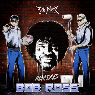 Bob Ross (Remixes)