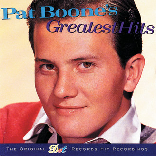 Pat Boone's Greatest Hits (Reissue)