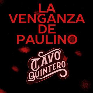 La Venganza De Paulino