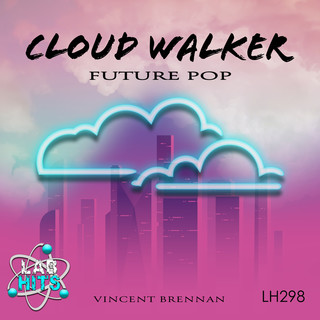 Cloud Walker:Future Pop