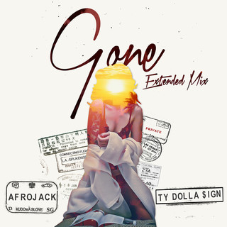 Gone (Feat. Ty Dolla $ign) (Extended Mix)