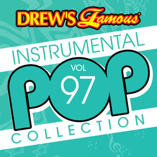 Drew's Famous (Instrumental) Pop Collection (Vol. 97)