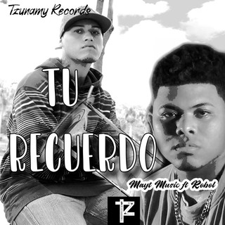 Tu Recuerdo (Feat. Rebel)
