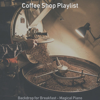 Backdrop For Breakfast - Magical Piano