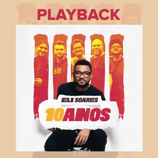 Eli Soares 10 Anos (Playback)