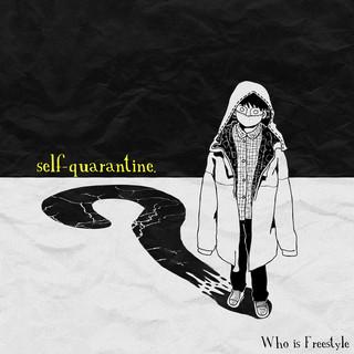 Self - Quarantine