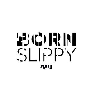 Born Slippy - Single